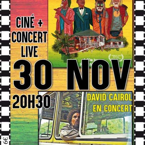 Ciné : Inna de Yard -  Concert : David Cairol
